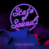 High on You by State of Sound