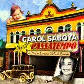 Sessão Passatempo by Carol Saboya