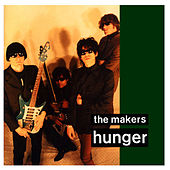 Hunger by The Makers