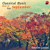 Classical Music Best 15 For September by Season Classic