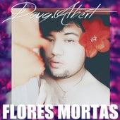 Flores Mortas by Doug.Albert