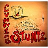 Shitty Songs Written In Shitty Hand Writting by Cunning Stunts