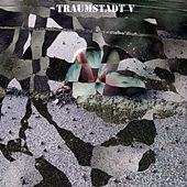 Traumstadt 5 (enhanced 2014) by Legendary Pink Dots