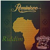 Reminisce Riddim by Various Artists
