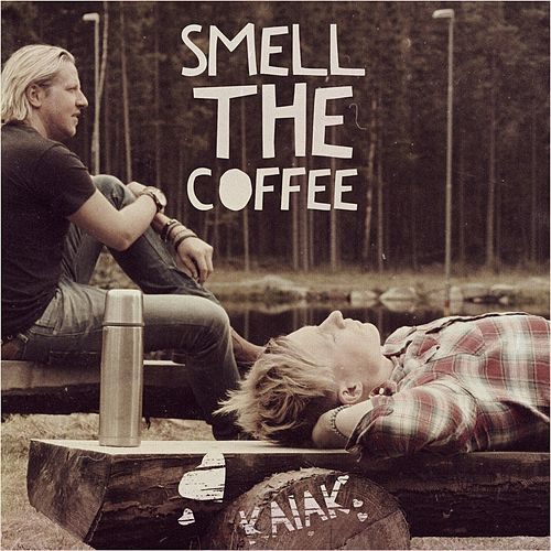 Smell the Coffee by Kaiak