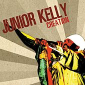 Creation by Junior Kelly