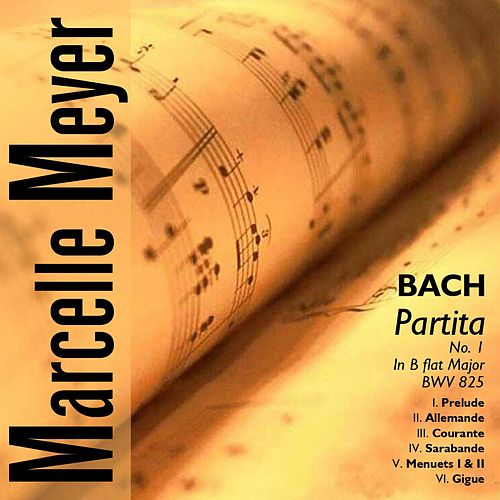 J.S.Bach - Partita No.1 in B flat Major, BWV 825 by Marcelle Meyer