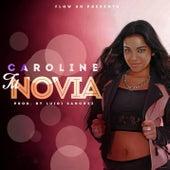 Tu Novia by Caroline