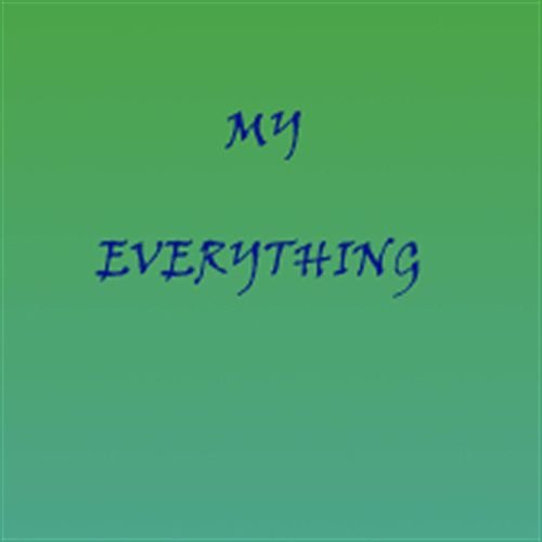 My Everything by Tony