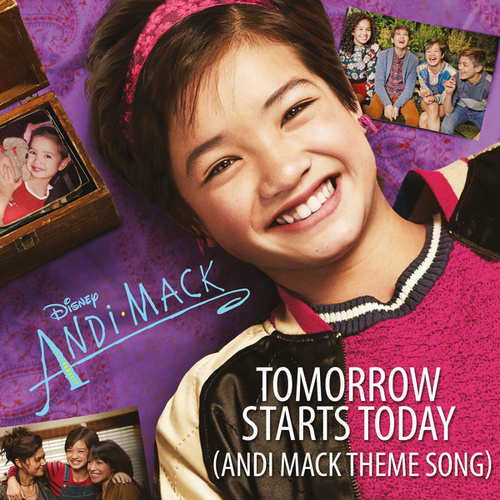 Tomorrow Starts Today (Andi Mack Theme Song) by Sabrina Carpenter