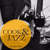 Cook & Jazz, Vol. 3 by Various Artists
