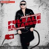 Fuleale El Tanque by Osmani Garcia