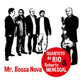 Mr. Bossa Nova by Quarteto do Rio