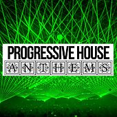 Progressive House Anthems - EP by Various Artists