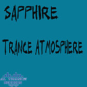 Trance Atmosphere by Sapphire