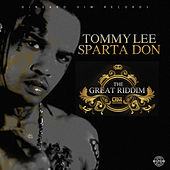 Sparta Don: The Great Riddim by Tommy Lee sparta