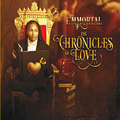 The Chronicles of Love by E'mmortal