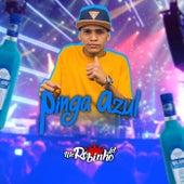 Pinga Azul by MC Robinho Jd