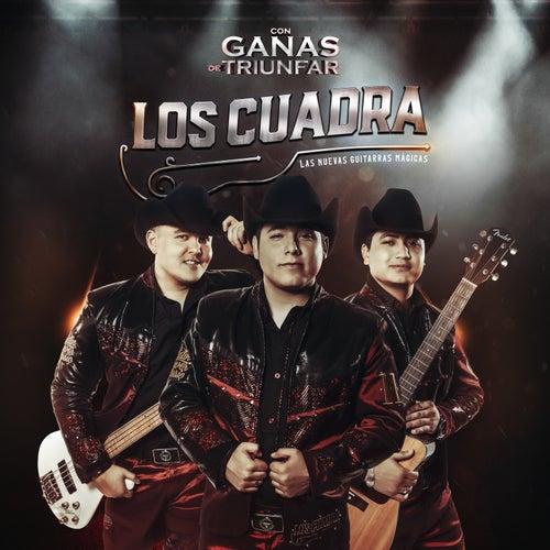 Con Ganas de Triunfar by La Cuadra