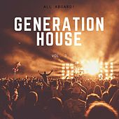 Generation House, Vol. 3 by Various Artists