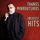 Thanos Mikroutsikos Greatest Hits by Various Artists