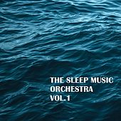 Sleep Music Orchestra, Vol. 1 by Sleep Music Orchestra