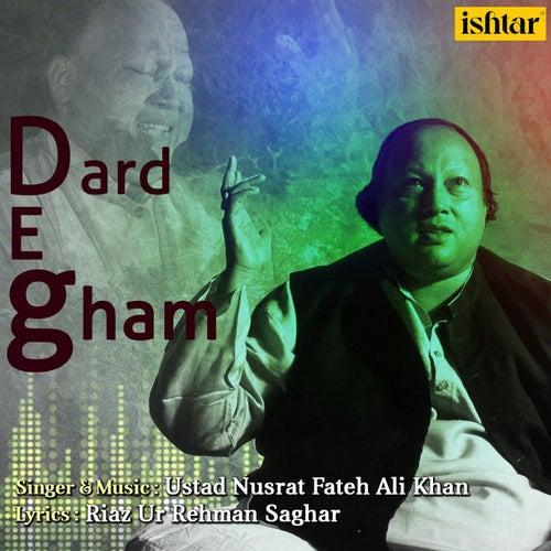 Dard-e-Gham by Nusrat Fateh Ali Khan