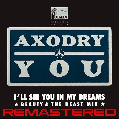 You (I'll See You in My Dreams) by Axodry