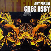 Play & Download Art Forum by Greg Osby | Napster