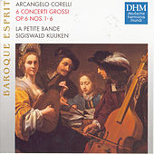 Play & Download Corelli: Concerti Grossi op. 6 by Sigiswald Kuijken | Napster