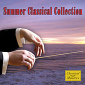 Play & Download Summer Classical Collection by Various Artists | Napster