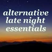 Alternative Late Night Essentials von Various Artists