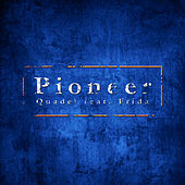Pioneer by Quadel