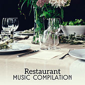 Restaurant Music Compilation – Jazz Music for Restaurant & Cafe, Instrumental Music, Ambient, Relaxing Jazz by Restaurant Music