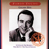 Play & Download Golden Hits by Faron Young | Napster