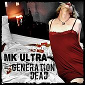 Generation Dead by MK Ultra