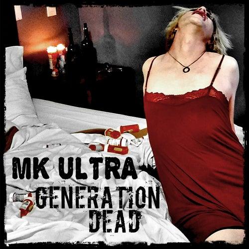 Generation Dead by MK Ultra