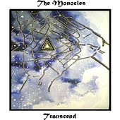 Transcend by The Monocles