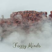 Foggy Minds by Nature Sounds