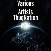 Thug Nation, Vol.1 by Various Artists