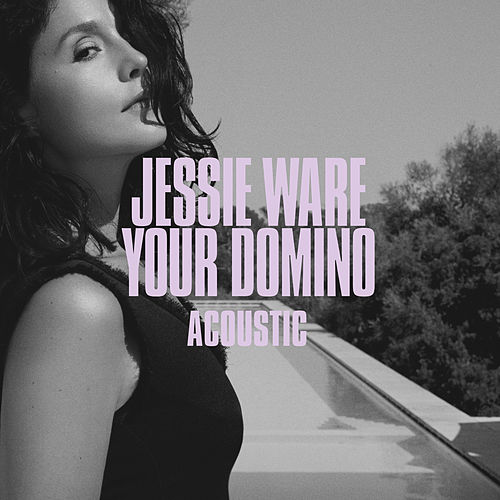 Your Domino (Acoustic) de Jessie Ware