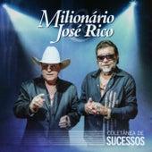 Coletânea de Sucessos by Milionário e José Rico