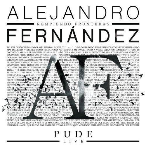 Pude (Live) by Alejandro Fernández
