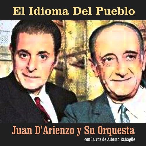 El Idioma del Pueblo by Juan D'Arienzo
