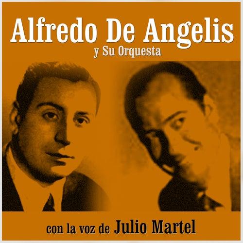 Con la Voz de Julio Martel by Alfredo De Angelis