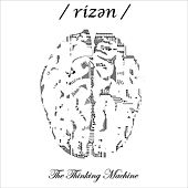 The Thinking Machine by Rizen