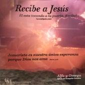 Recibe a Jesus by Carlos Montoya
