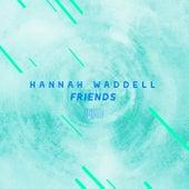 Friends de Hannah Waddell