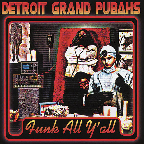 Funk All Y'All by Detroit Grand Pubahs