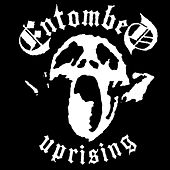 Uprising by Entombed